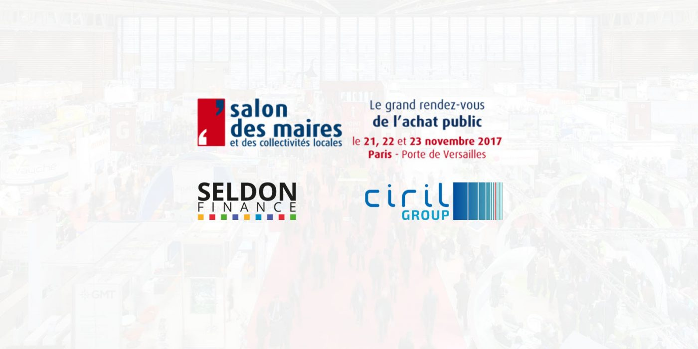 Salon des Maires 2017 Seldon Finance Ciril Group